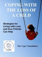 Coping with the Loss of a Child: Strategies for Living with Loss & How Friends Can Help