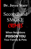 Secondhand Smoke Abuse Against Women, Children, Pets: Second Hand Smoke as a Weapon