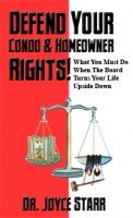 How to Defend Your Homeowners Rights