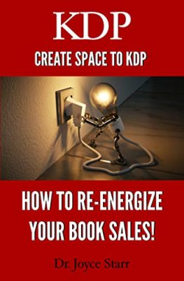 Create Space to KDP: How to re-energize your book sales